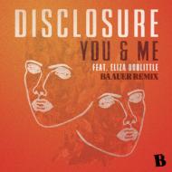 Disclosure feat. Eliza Doolittle – You and me (Baauerremix)