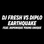 DJ Fresh x Diplo Feat. Dominique Young Unique – Earthquake