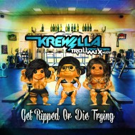 Krewella – Troll Mix Vol. 4 Get Ripped Or Die Trying [FREE DOWNLOAD]