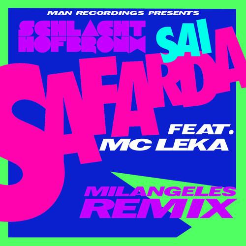 schlachthofbronx-sai-safarda-milangeles-remix-mc-leka