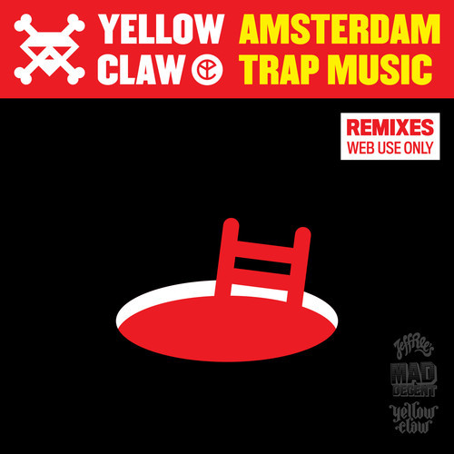 yellow-claw-amsterdam-trap-music-remix-ep