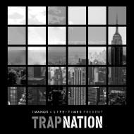 Imanos x Life + Times – Trap Nation Mixtape [FREEDL]