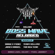 Xilent – Boss Wave Reloaded (remixes by Dodge and Fuski, Teddy Killerz…)